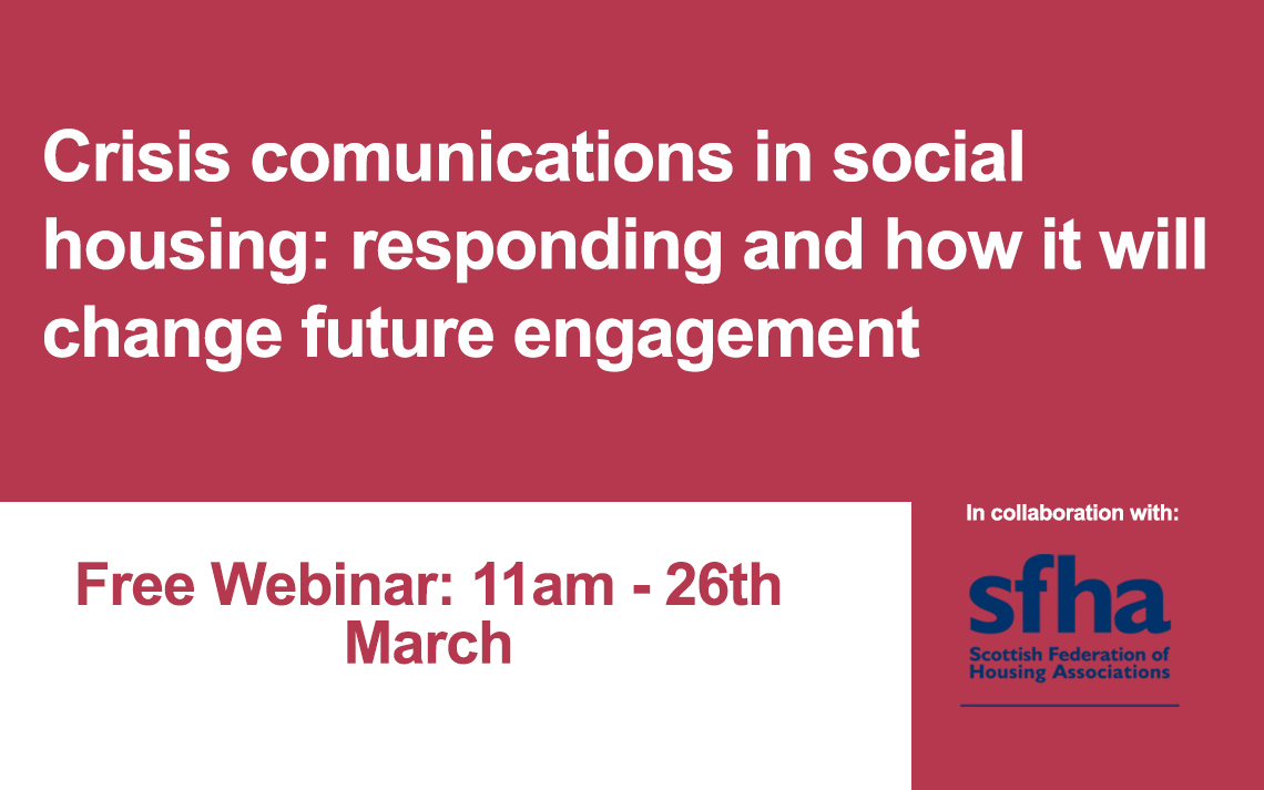 Free Webinar: Crisis Communications in social housing